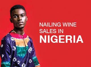 Nailing wine sales in NIGERIA